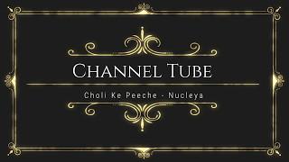 Choli Ke Peeche Nucleya Blouse Arouse Remix.mp3