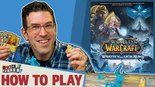 World of Warcraft: Wrąth Of The Lich King - How To Play