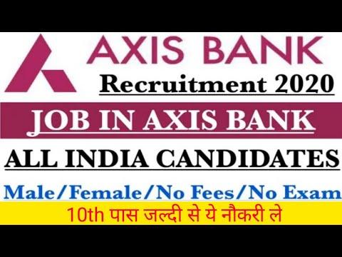 Axis Bank Job Bank Job Bank Job Vacancy 2020 Bankjobvacancy Online Job Unik Sumit Youtube