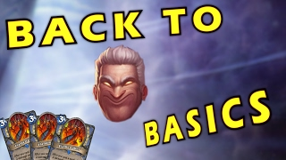 Hearthstone - Sometimes You Have To Go Back To the Basics