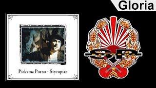 PIDŻAMA PORNO - Gloria [OFFICIAL AUDIO]