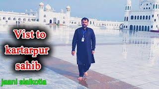 Kartarpur Corridor Vist Jaani Sialkotia  Pakistan India Border Sialkot