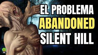 ABANDONED QUE PASARIA SI NO FUERA SILENT HILL?   EL PROBLEMA CON ABANDONED