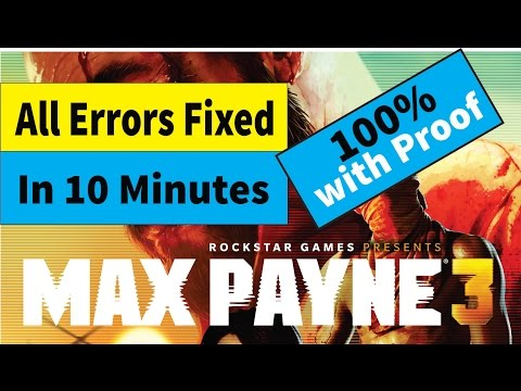 How to fix max payne 3 errors no need update/crash/loading/social club and more