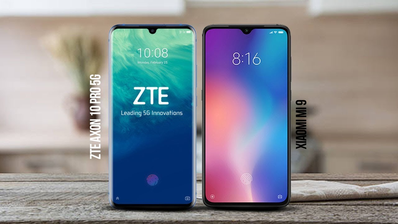 ZTE AXON 10 Pro 5G Vs Xiaomi Mi 9 in-depth comparison