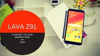 Lava Z91 Unboxing and Review - A BUDGET VINTAGE PHONE OF 2018