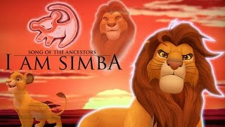 Song of the Ancestors (I am Simba!)