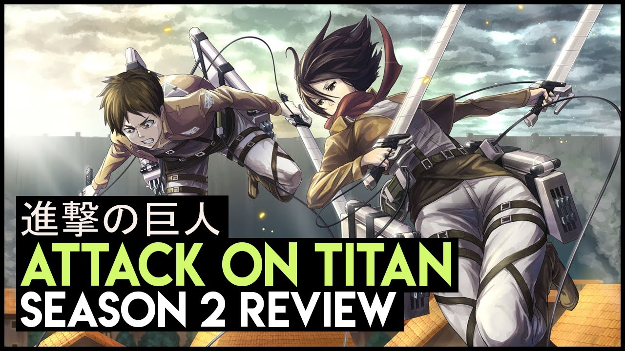 Attack On Titan Season 2 Review - YouTube