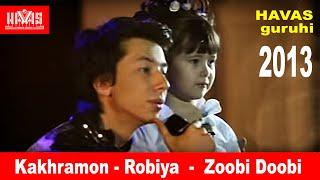 HAVAS guruhi/Kakhramon-Robiya/ - Zoobi Doobi