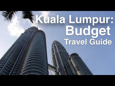 Kuala Lumpur Budget: 5 Travel Tips