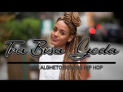 Lagu Acara 2018 TRA BISA GODA    BRAYZY ALGHETO SORONG HIP HOP R 87