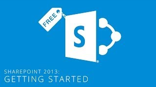 SharePoint 2013: Getting Started (Tutorial)