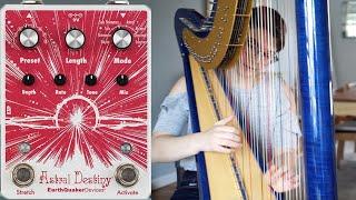 Astral Destiny Harp Demo || EarthQuaker Devices