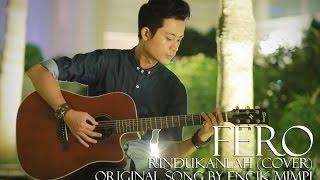 Repeat youtube video Encik Mimpi - Rindukanlah (OST Playboy Itu Suami Aku) Cover by Fero (Fairul Adzreen)
