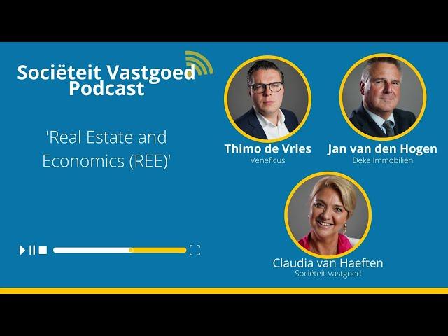 Real Estate and Economics (REE) - In gesprek met Thimo de Vries & Jan van den Hogen