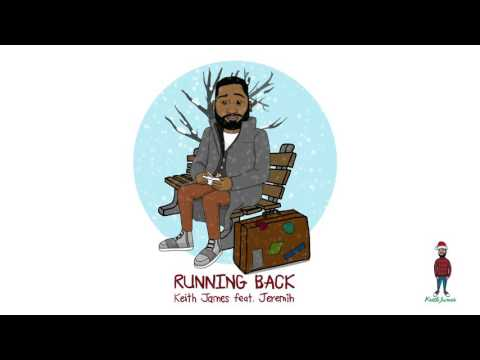 Keith James - Running Back ft. Jeremih (Official Audio)