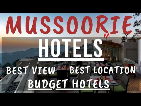Mussoorie Hotels || Cheap Hotels In Mussoorie || Best View, Best Location || Mussoorie