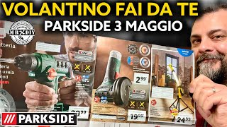 Lidl Parkside DIY flyer from 3 May 2021. PARKSIDE tools. Riccardo Muscarella.