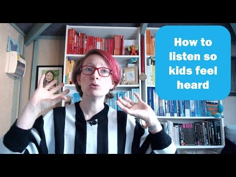 Listening Skills: How to listen so young people feel supported - ideas for teachers & parents