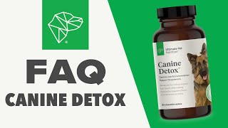 Canine Detox | FAQ | Ultimate Pet Nutrition
