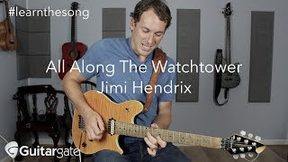 All Along The Watchtower   Jimi Hendrix Guitar Lesson