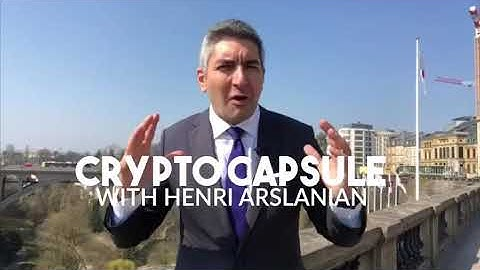 Ep, 26 - Crypto Capsule with Henri Arslanian - 8 April 2019 - Luxembourg