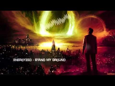 Energyzed - Stand My Ground [HQ Edit]