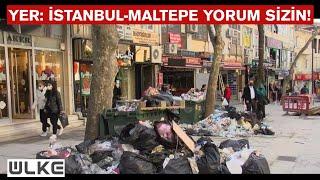 Türkiye, CHPli Maltepe Belediyesinin Çöp Rezaletini Konuşuyor