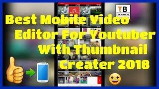 Beste Video-Editing-App Für Youtuber Mit Thumbnail-Herstellerin 2018 | Ohne Wasserzeichen