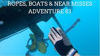 Ropes, Boats and near misses!! Adventure 83