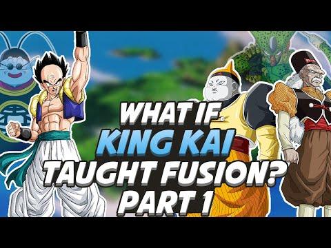 What If King Kai Taught Fusion? Part 1