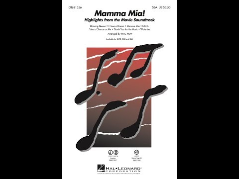 Mamma Mia! (Highlights from the Movie Soundtrack) (SSA) - Arranged by Mac Huff
