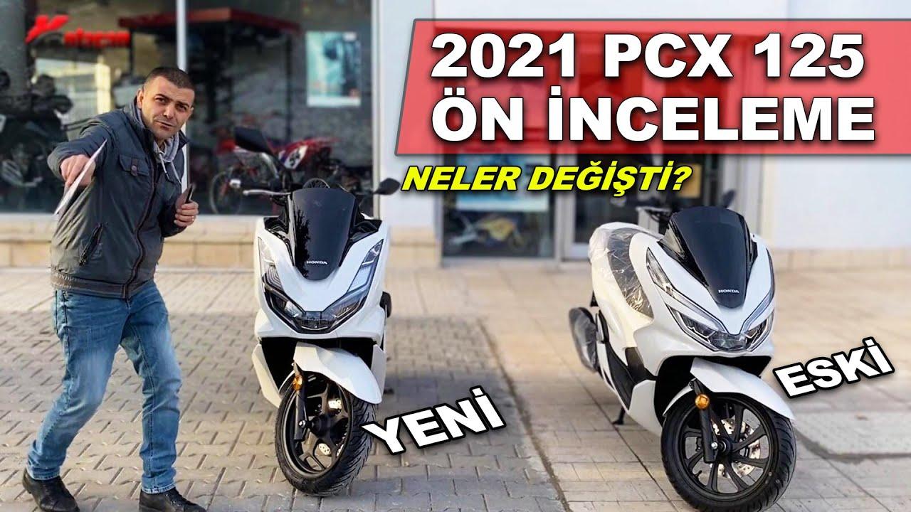 Yeni Honda Pcx 125 ön inceleme | 2021 vs 2020 Kıyaslama |  Neler değişti?