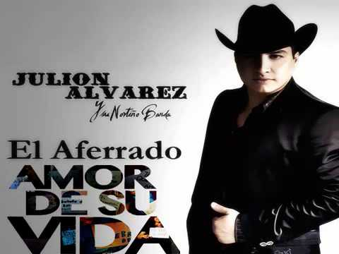 Julion Alvarez El Amor De Su Vida Estreno 2015 Youtube