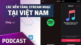 PodCast Video #1: Các nền tảng stream nhạc phổ biến tại Việt Nam