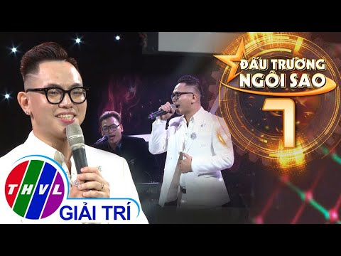 Đấu trường ngôi sao - Tập 7: Tốt nhất - Quang Đăng Trần