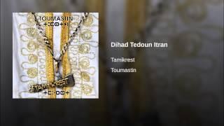 Dihad Tedoun Itran