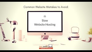 Common Website Mistakes to Avoid #5 - Slow Website Hosting