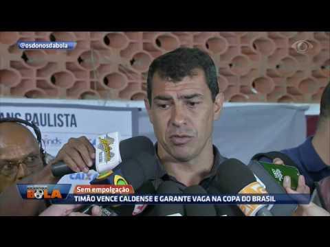 Timão Vence Caldense E Garante Vaga Na Copa Do Brasil