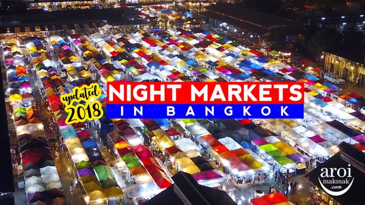 Must-Go Night Markets in Bangkok 2018/2019 - AroiMakMak