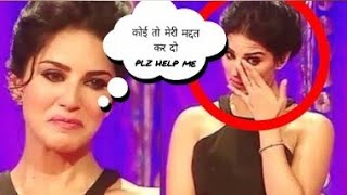 Sunny Leone Crying and asking for HELP !!!   Help Sunny Leone  