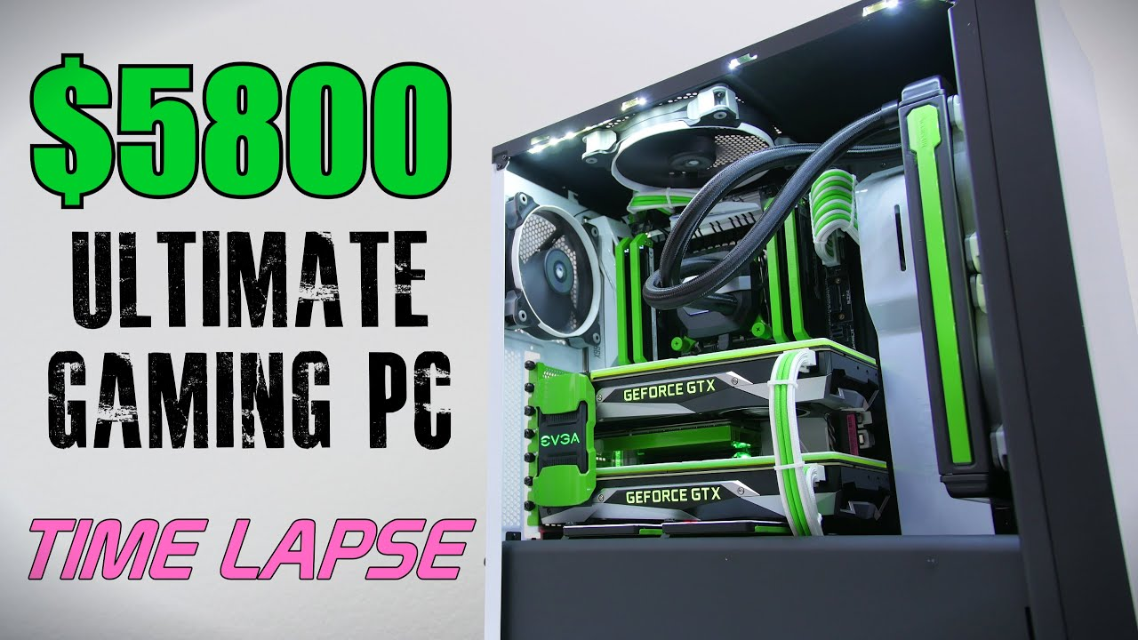 $5800 Ultimate Gaming PC - Time Lapse Build - YouTube  $5800 Ultimate ...