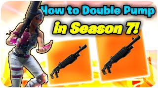 Double Pump in Season 7 is Already Patched 😣👎 How to Double Pump in Fortnite Season 7