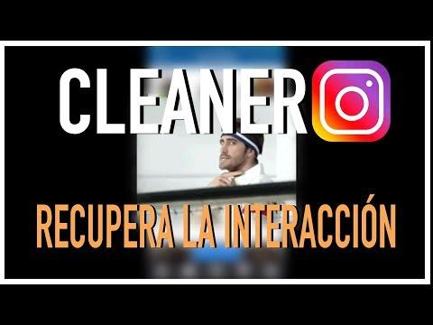 CLEANER, APP Para RECUPERAR INTERACCIÓN En INSTAGRAM⎮Carlos Rendón