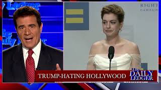 Stop the Tape! Trump Hating Hollywood