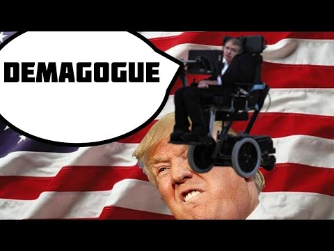 "Stephen Hawking Calls Donald Trump a ""Demagogue"" [Political News]"