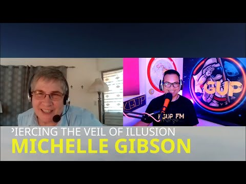 Interview with Michelle Gibson! Piercing the veil of illusion