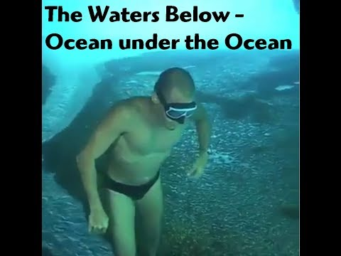 The Waters Below  - Ocean under the Ocean