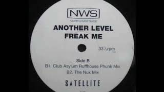 ANOTHER LEVEL - FREAK ME (The Nux Mix)
