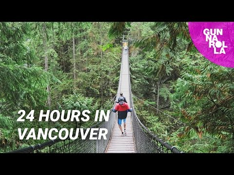 24 Hours in Vancouver: Things To See, Do & Eat | Canada Travel Guide